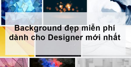 Background đẹp miễn phí dành cho Designer
