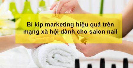 Bí kíp marketin hiệu quả trên mạng xã hội dành cho salon nail