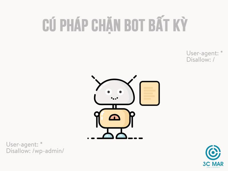 Cú pháp chặn Bot bất kì của Robots.txt