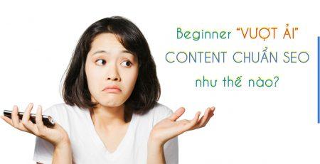 cách vượt qua ải content chuẩn seo