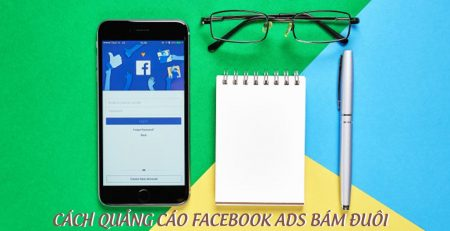quảng cáo facebook bám đuôi